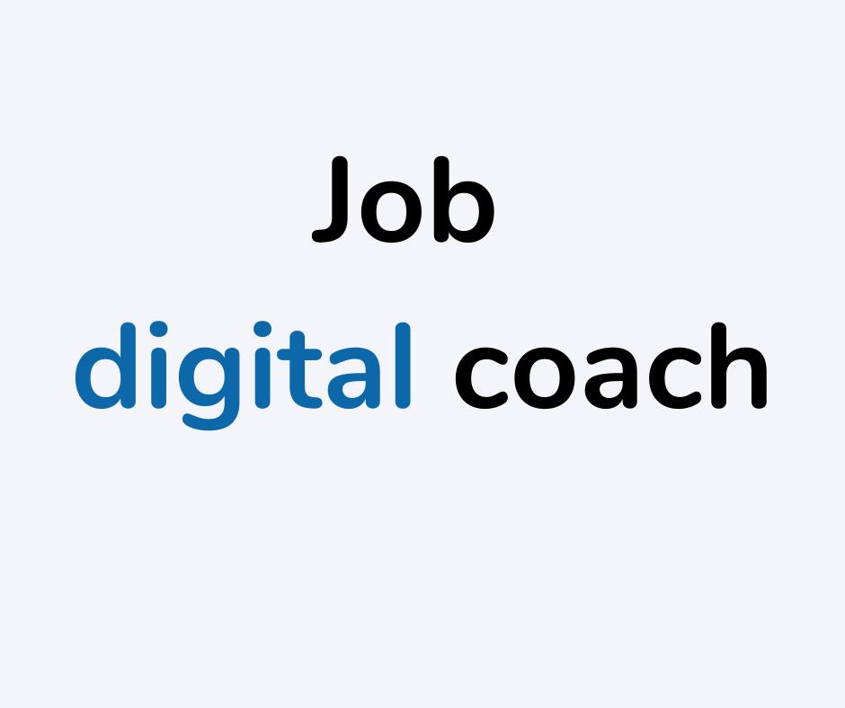 Job digital coach